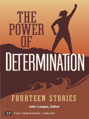 the power of determination by john langan overdrive rakuten