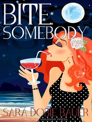 cover image of Bite Somebody