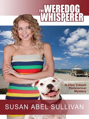 cover image of The Weredog Whisperer