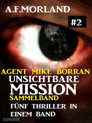 cover image of Unsichtbare Mission Sammelband #2