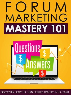 cover image of Forum Marketing Mastery 101