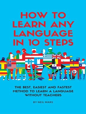 cover image of How to Learn Any language in 10 Steps