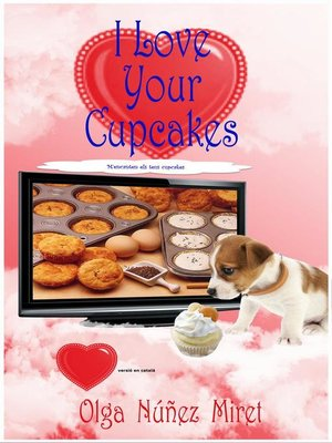 cover image of I Love Your Cupcakes. M'encanten els teus cupcakes