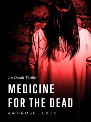 cover image of Medicine for the Dead