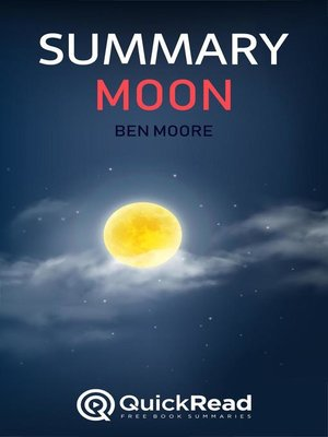 """cover image of Summary of """"Moon"""" by Ben Moore"""