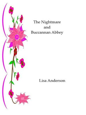 cover image of The Nightmare and Buchannan Abbey