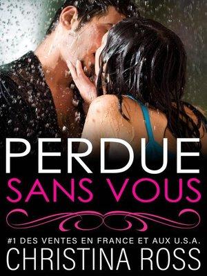 cover image of Perdue sans Vous