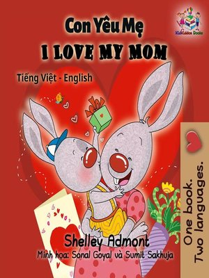 cover image of Con Yêu Mẹ I Love My Mom (Bilingual Vietnamese Kids Book)