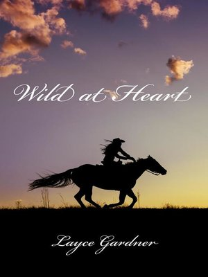 cover image of Wild at Heart--The Untold Story of Calamity Jane