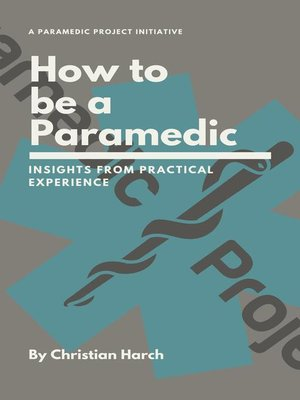 cover image of How to be a Paramedic