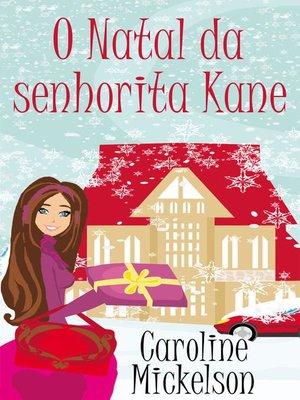 cover image of O Natal da senhorita Kane