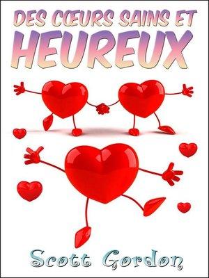 cover image of Des Cœurs Sains et Heureux