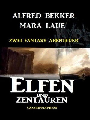 cover image of Elfen und Zentauren