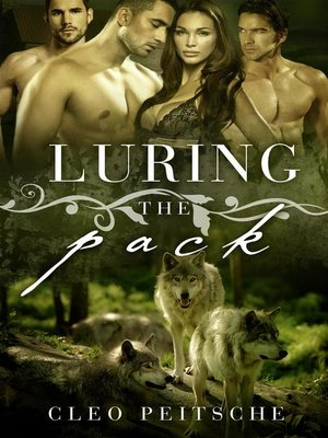 cover image of Luring the Pack