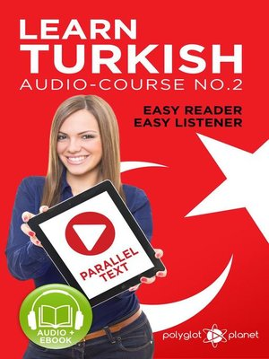 cover image of Learn Turkish--Easy Reader | Easy Listener | Parallel Text Audio Course No. 2