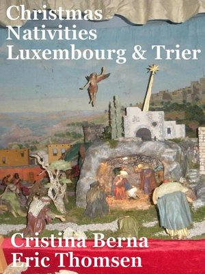 cover image of Christmas Nativities Luxembourg and Trier