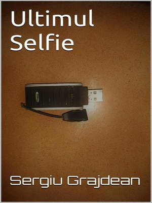 cover image of Ultimul Selfie
