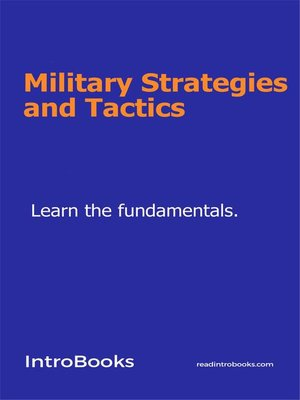 cover image of Military Strategies and Tactics