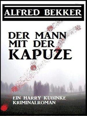 cover image of Der Mann mit der Kapuze