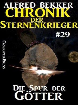 cover image of Die Spur der Götter--Chronik der Sternenkrieger #29