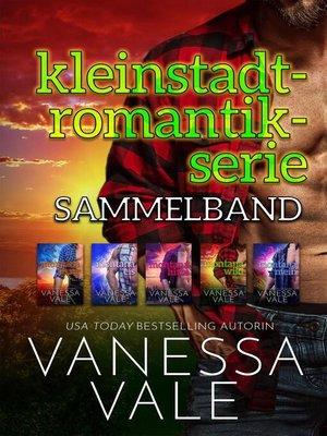 cover image of Kleinstadt-Romantik-Serie Sammelband