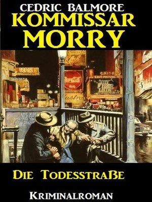 cover image of Kommissar Morry--Die Todesstraße
