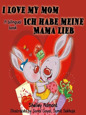 cover image of I Love My Mom Ich habe meine Mama lieb
