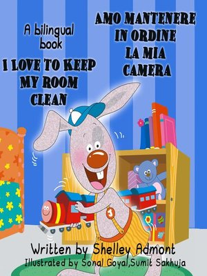 cover image of I Love to Keep My Room Clean Amo mantenere in ordine la mia camera