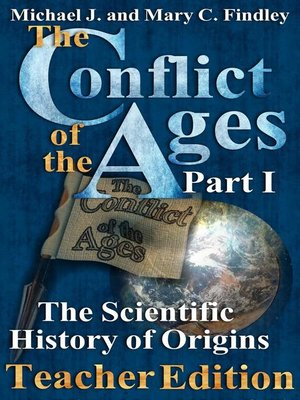 cover image of The Conflict of the Ages Teacher Edition I the Scientific History of Origins