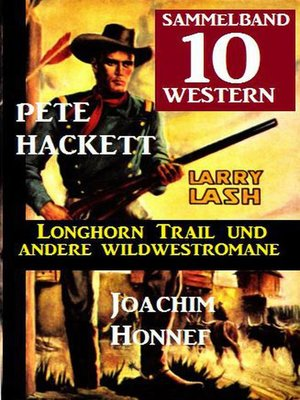 cover image of Sammelband 10 Western – Longhorn Trail und andere Wildwestromane