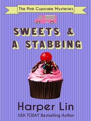 cover image of Sweets and a Stabbing