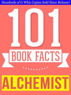 cover image of The Alchemist--101 Amazingly True Facts You Didn't Know