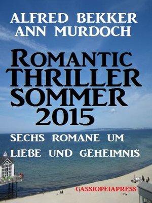 cover image of Sechs Romane um Liebe und Geheimnis