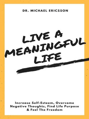 cover image of Live a Meaningful Life