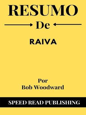 cover image of Resumo De Raiva Por Bob Woodward