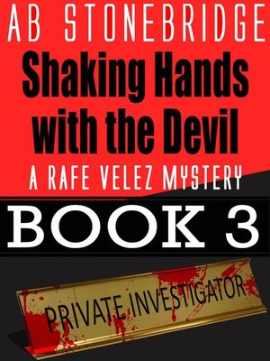 cover image of Shaking Hands with the Devil — Rafe Velez Mystery 3