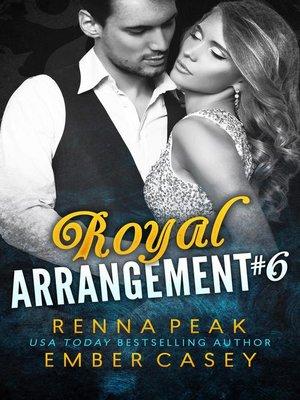 cover image of Royal Arrangement #6