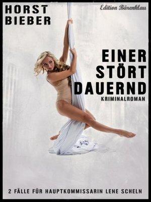 cover image of Einer stört dauernd