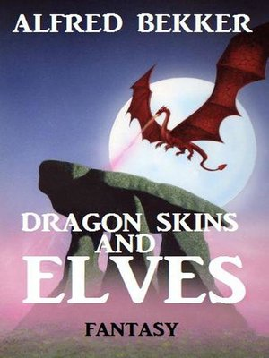 cover image of Dragon Skins and Elves