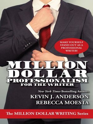 cover image of Million Dollar Professionalism for the Writer