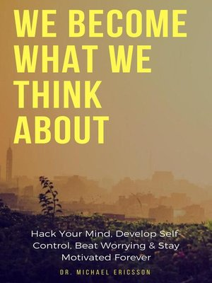cover image of We Become What We Think About