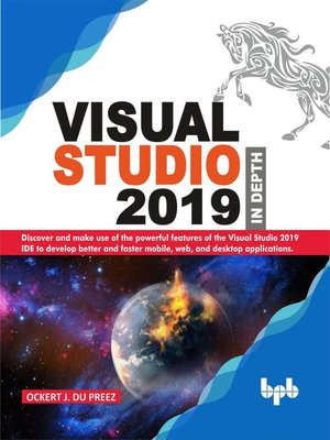 cover image of Visual Studio 2019 In Depth