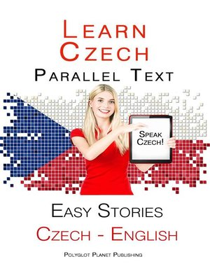 cover image of Learn Czech--Parallel Text--Easy Stories (English--Czech)
