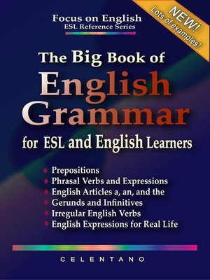 cover image of The Big Book of English Grammar for ESL and English Learners
