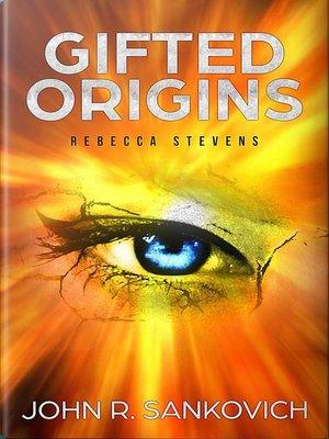 cover image of Rebecca Stevens: Gifted Origins, #1