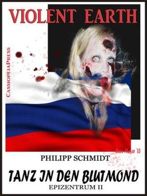 cover image of Violent Earth  Epizentrum II--Tanz in den Blutmond