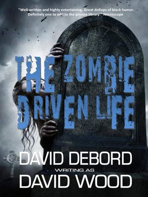 cover image of The Zombie Driven Life