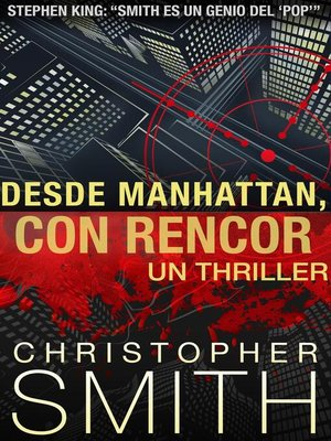 cover image of Desde Manhattan, Con Rencor