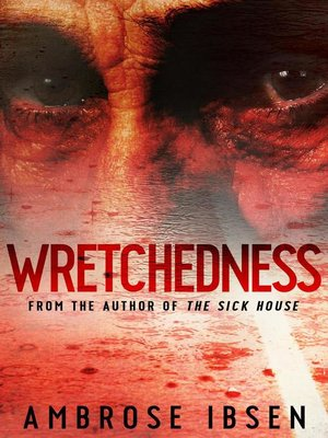 cover image of Wretchedness