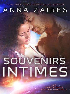 cover image of Souvenirs Intimes (Les Chroniques Krinar